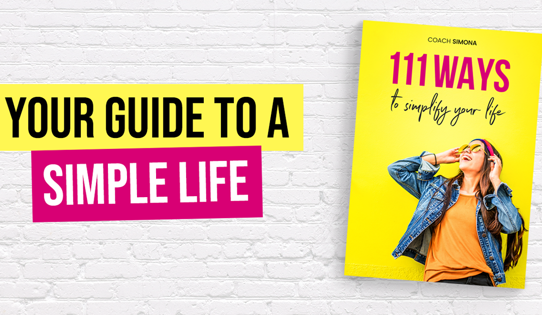 """111 Ways to Simplify Your Life"": How to Live a Simple Life and Be Happy"
